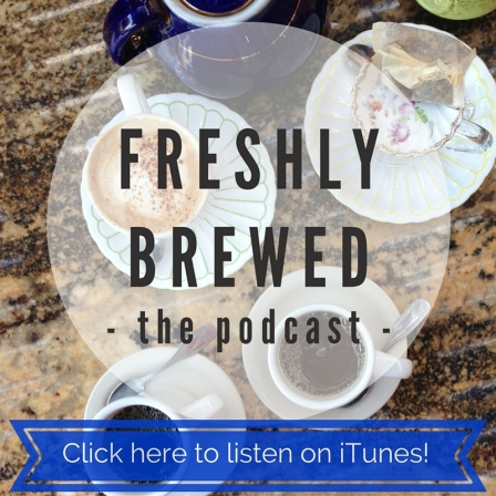Listen to Freshly Brewed on iTunes!.jpg